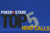 WATCH: Top Five Hero Calls at PokerStars Events