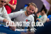 Calling the Clock with Daniel Negreanu Sponsored by KO Watches