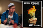 "PokerNews Book Review: ""Once a Gambler: The Drift"" by Miikka Anttonen"
