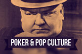Poker & Pop Culture: Always Be Wary When W.C. Fields is Dealing