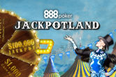 Spin to Win $100K with 888poker's Jackpotland