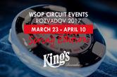 WSOPC King's Casino Main Event Starts April 7