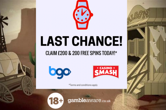LAST CHANCE: Claim up to £200 & 200 Free Spins!