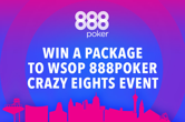 Win a Free Package to the WSOP at 888poker on June 14