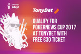 PokerNews Cup 2017: Qualify Now at TonyBet
