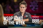 Hand of the Week: Vanessa Selbst Coolered on Main Event Feature Table