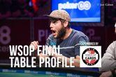 WSOP Final Table Profile: Bryan Piccioli