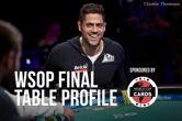 WSOP Final Table Profile: Benjamin Pollak