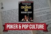 Poker & Pop Culture: Jessup's 'The Cincinnati Kid' More Than Just Pulp Fiction
