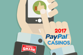 Top Mobile Casinos in 2017 for PayPal Players