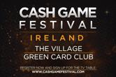 Cash Game Festival Heads to Dublin Oct. 11 and Tallinn Nov. 15