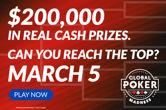 So Many Ways to Qualify for Global Poker $200K GTD Madness Main Event