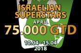 Ανακοινώθηκε το Israelian Superstars 10-15 Απριλίου στο Princess με €75,000 gtd!