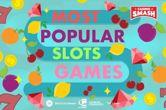 The Definitive Guide to The Most Popular Slots Games of 2018