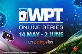 WPT Online Series Hits partypoker From May 14