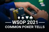Poker Umum Memberitahu Untuk Diperhatikan di WSOP 2021