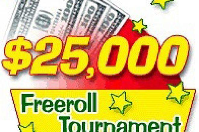 2 X $25,000 Freerolls 0001