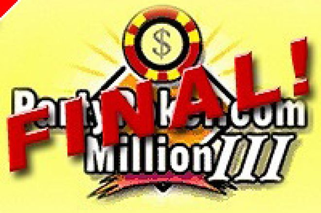 Final PartyPoker.com Million III game! 0001