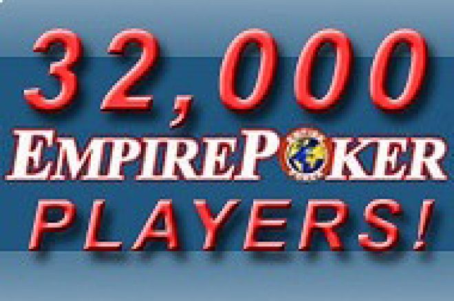 EmpirePoker and 32 000 players! 0001