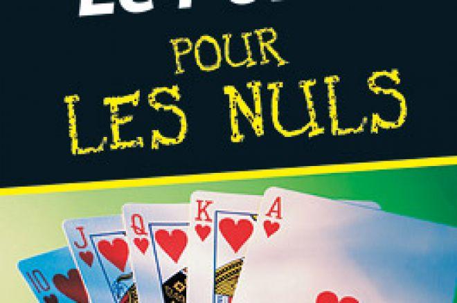 « Le poker pour les nuls »  dans les bacs 0001