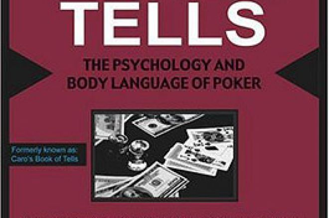 UK Poker News Review: Caro's Book of Poker Tells 0001