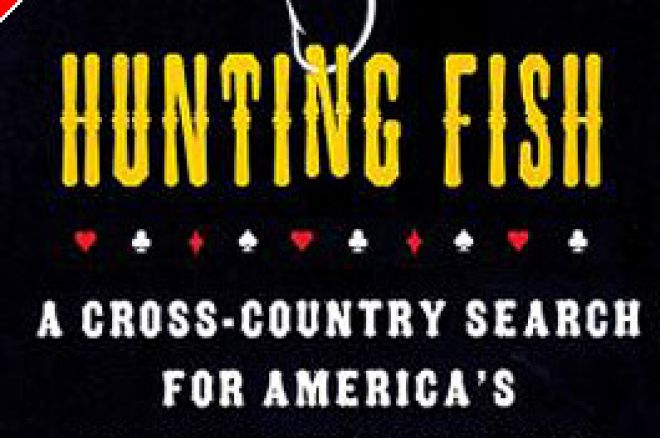 Poker Book Review – Hunting Fish by Jay Greenspan 0001