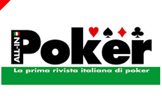All-In, Finalmente la Prima Rivista Italiana Interamente Dedicata al Poker 0001