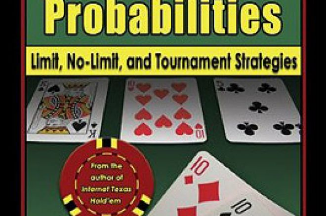 Texas Hold'em Odds And Probabilities: Limit, No-limit, And Tournament Strategies by Matthew... 0001