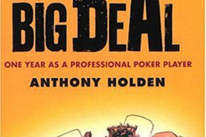 Livro - Bigger Deal: A Year Inside the Poker Room por Anthony Holden 0001