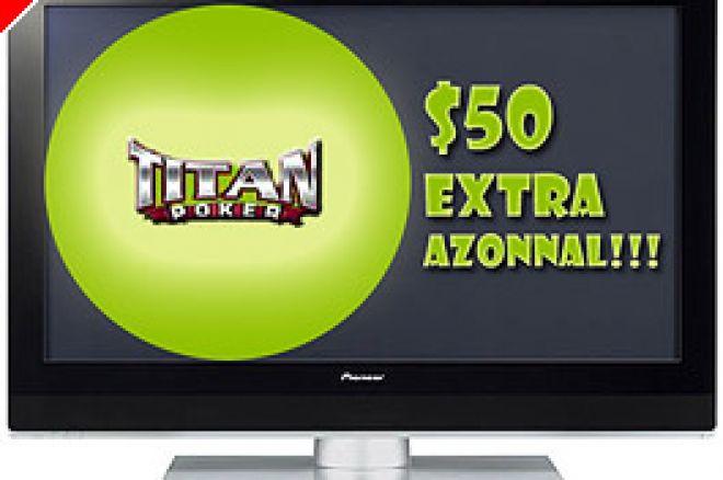 Plazma TV, $50 Extra Bónusz és egy Út Ausztráliába!!! - Mindez Csak A Titan Poker... 0001