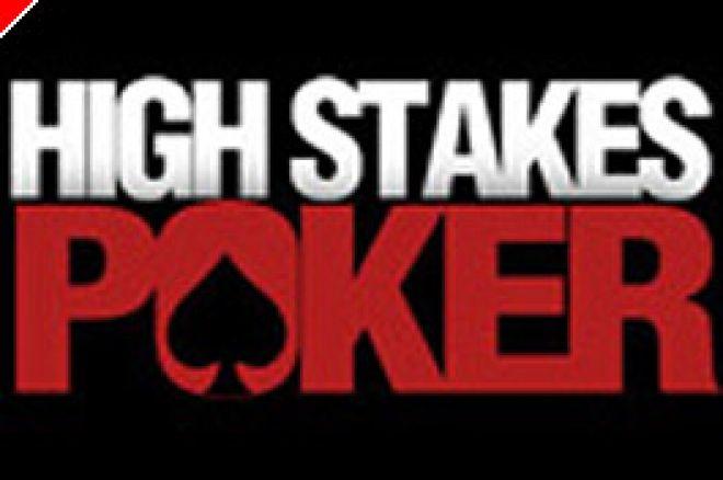 High Stakes Poker Aumentam Parada 0001