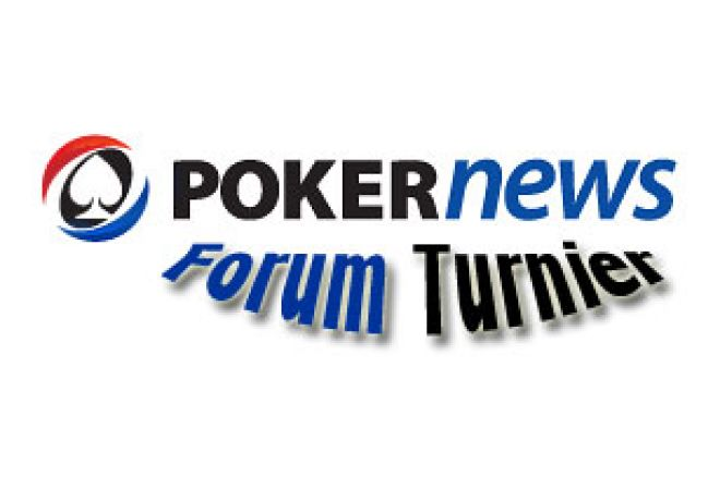 Wir starten das PokerNews Forum Turnier 0001
