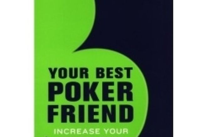 Book Review:  'Your Best Poker Friend: Increase Your Mental Edge' by Dr. Alan Schoonmaker 0001
