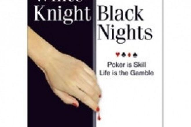Livre sur le Poker - 'White Knight, Black Nights' de Susie Isaacs 0001