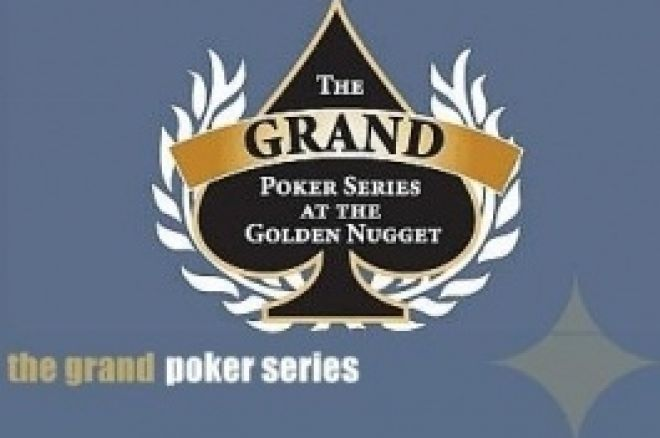 "Golden Nugget Anuncia ""The Grand Poker Séries"" – por Altura das WSOP 0001"