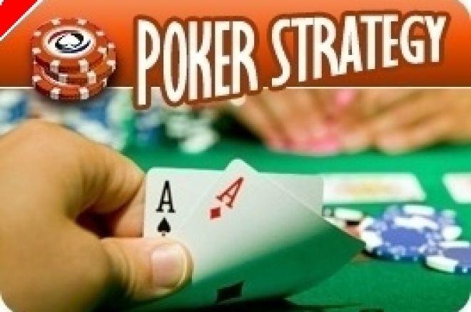 扑克策略: 在Holdem 中保持对的彩池控制- 第一部分 0001