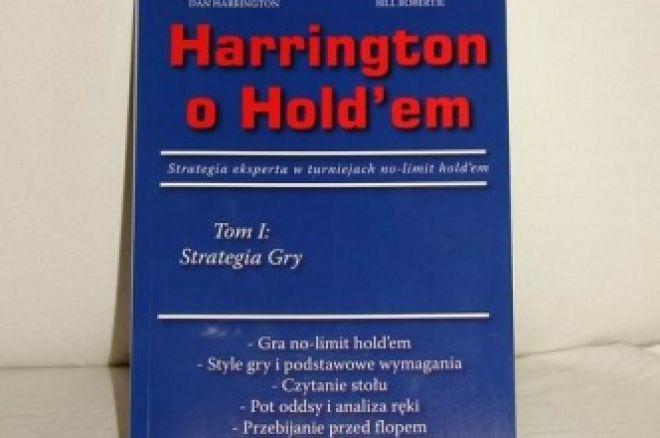 Pierwszy Tom Harrington On Hold'em w Języku Polskim Już w Sprzedaży! 0001