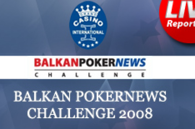 Balkan PokerNews Challenge 2008 (BPNC) Започна 0001