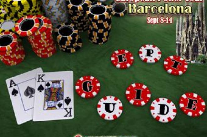Barcelona!  The PokerStars.com EPT Season Five Guide. 0001