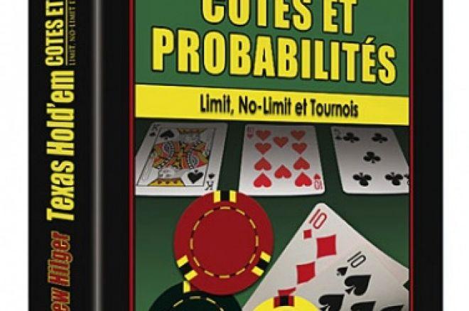 Texas Hold'em - « Cotes et Probabilités, Limit, No Limit et tournois » de Matthew Hilger 0001