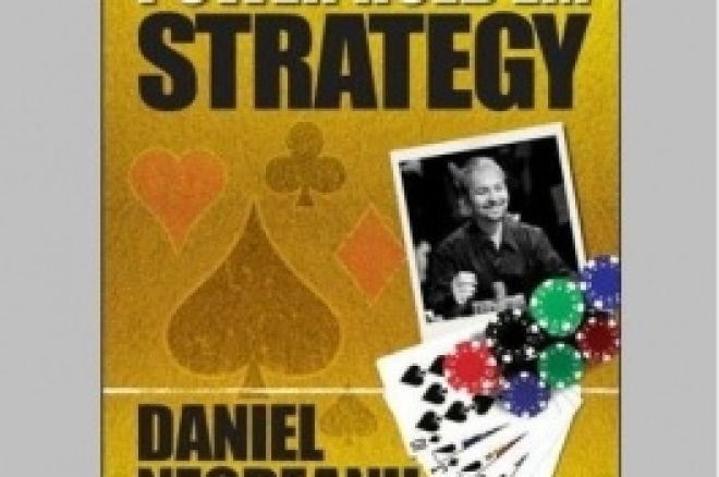 ポーカー戦略本レビュー、 Daniel Negreanuの 'Power Hold'em Strategy' 0001