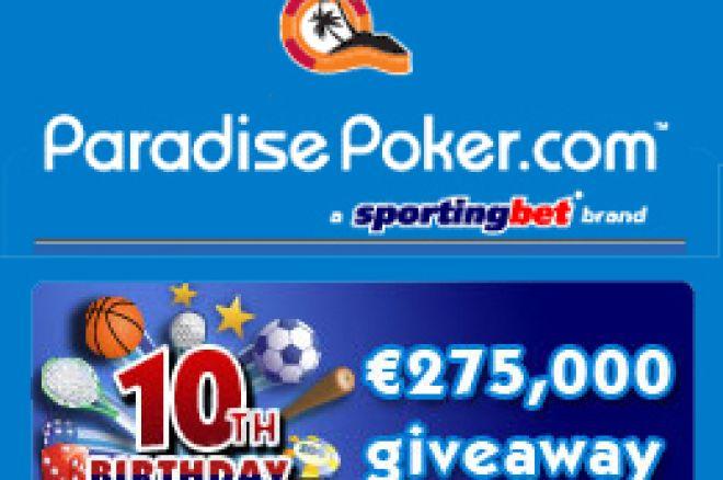Paradise Poker Oferece €275,000 Para Celebrar o 10º Aniversário da Sportingbet 0001