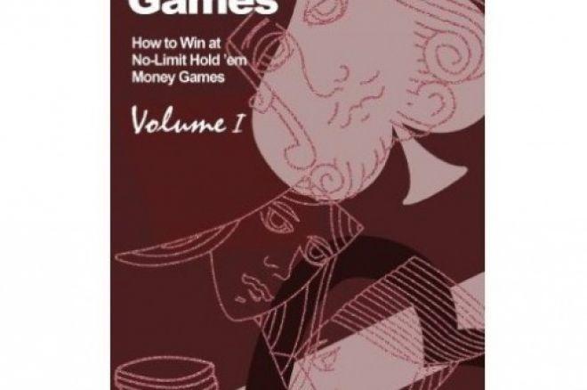 Poker Book Review: Dan Harrington and Bill Robertie's 'Harrington on Cash Games, Volume I' 0001