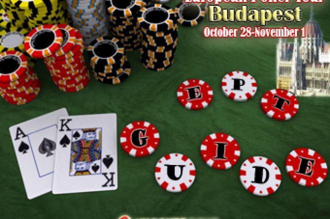 PokerStars.net EPT Budapest Guide! 0001