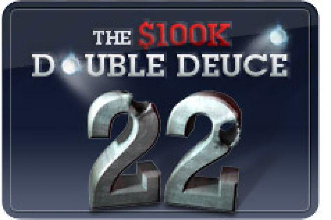 $100K Double Deuce, o Pequeno Grande Torneio da Full Tilt Poker 0001