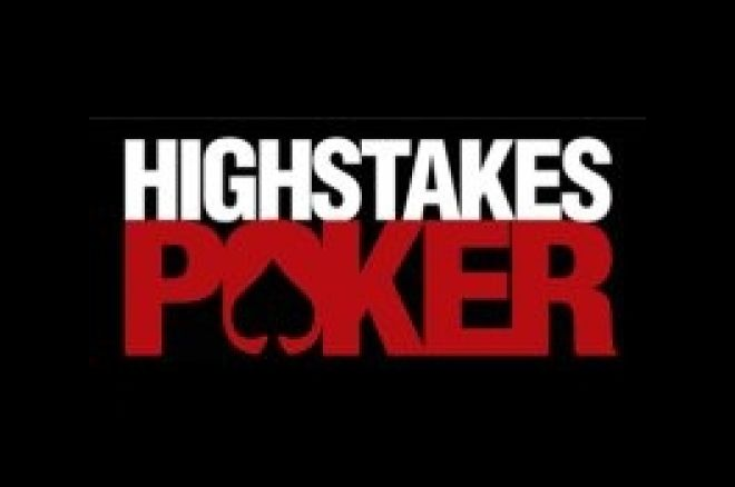 Highest Stakes Yet – 'High Stakes Poker' Announces Lineup, Filming Plans 0001
