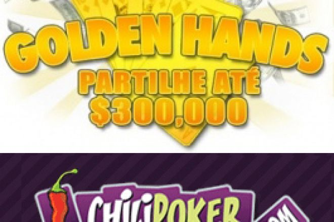 Partilhe até $300,000 com as Golden Hands da ChiliPoker 0001