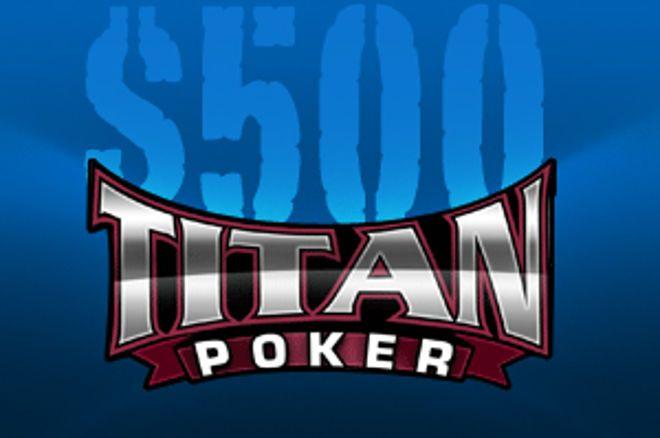 Titan Pokerin $500 Cash -ilmaisturnausten sarja jatkuu 0001