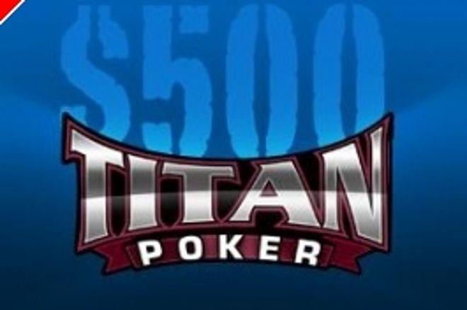 Har du husket Titan Pokers $500 freerollserie eksklusivt for PokerNews spillere? 0001