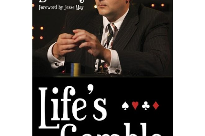 Poker Book Review:  Roy Brindley's 'Life's a Gamble' 0001